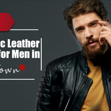 Authentic Leather Jackets for Men in Downtown 2021